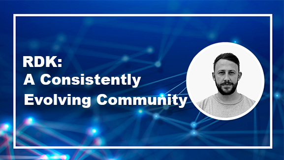 RDK: A Consistently Evolving Community