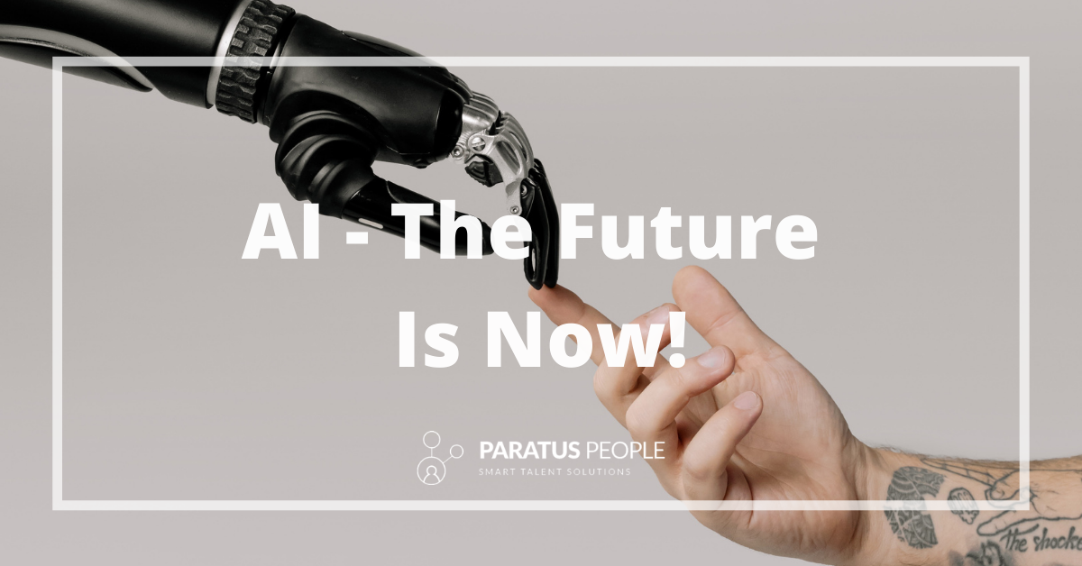 AI – The Future Is Now!
