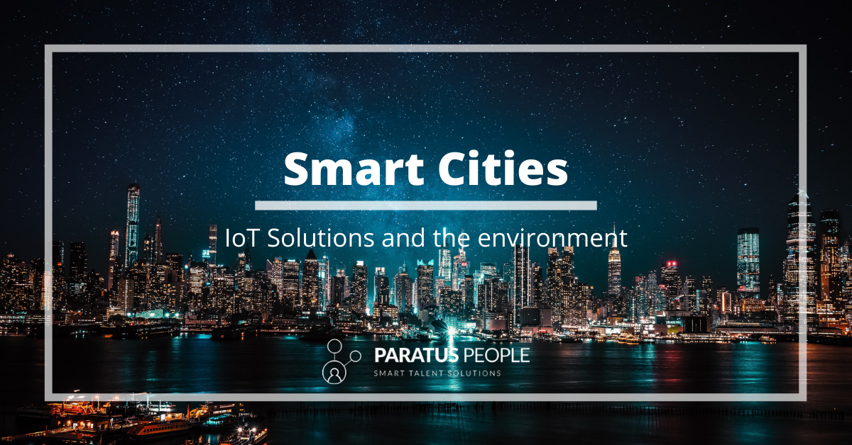 Smart Cities – IoT Solutions And The Environment