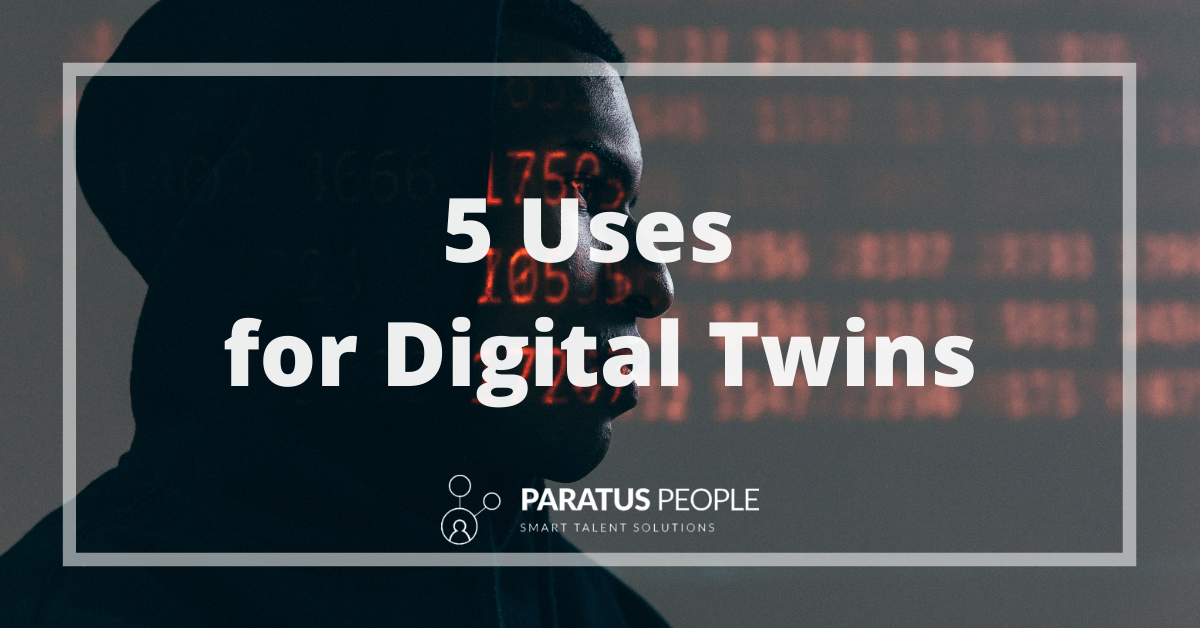 5 Uses For Digital Twins