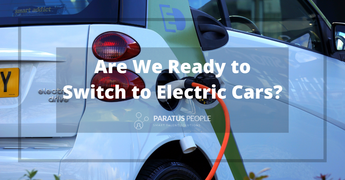 Are We Ready To Switch To Electric Cars?